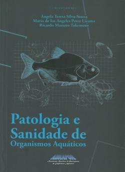 Patologia e Sanidade de Organismos Aquáticos