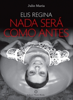 Elis Regina - Nada Será Como Antes