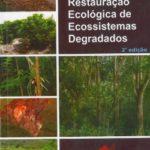 Restauração Ecológica de Ecossistemas Degradados 2ª Edição