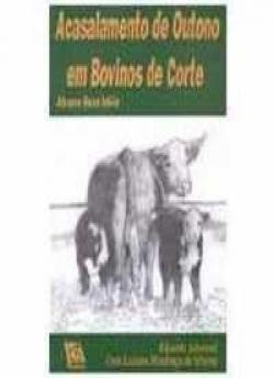 ACASALAMENTO DE OUTONO EM BOVINOS DE CORTE - ABRACE ESSA IDEIA