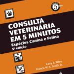 Consulta Veterinária em 5 Minutos Espécies Canina e Felina 5ª Edição
