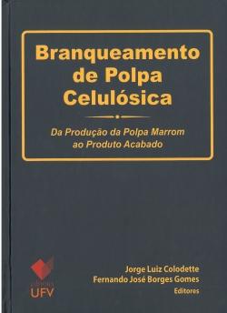 Branqueamento de Polpa Celulósica: Da Produção da Polpa Marrom ao Produto Acabado