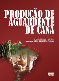 Produção de Aguardente de Cana 3ª Edição