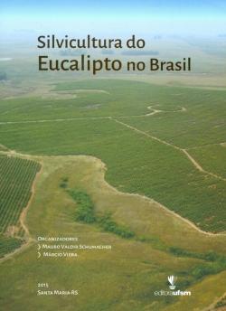 Silvicultura do Eucalipto no Brasil