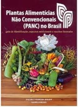 Plantas Alimentícias Não Convencionais no Brasil (PANC)