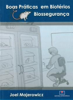 Boas Práticas em Biotérios Biossegurança