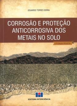 Corrosão e Proteção Anticorrosiva dos Metais no Solo