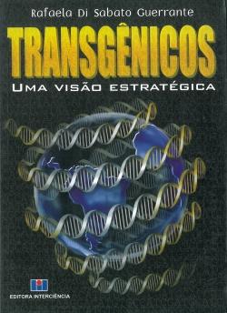 Transgênicos - Uma Visão Estratégica