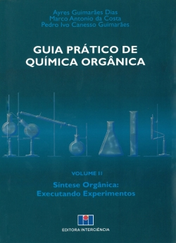 Guia Prático de Química Orgânica Volume II