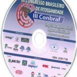 CD - Anais do III Congresso Brasileiro de Fitossanidade ( III Conbraf)