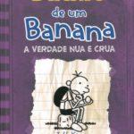 Diário de um Banana 5 - A Verdade Nua e Crua