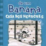 Diário de um Banana 6 - Casa dos Horrores