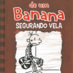 Diário de um Banana 7 - Segurando Vela