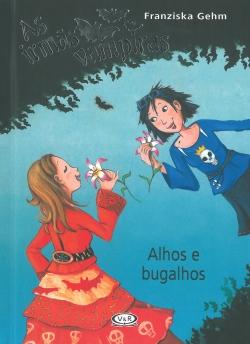 As Irmãs Vampiras Alhos e Bugalhos