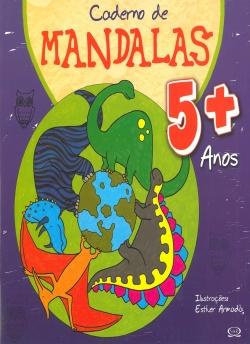 Caderno de Mandalas 5 + Anos