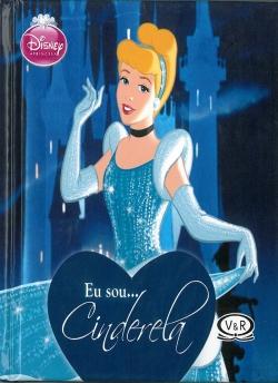 Eu sou...Cinderela