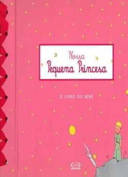 Nossa Pequena Princesa - O Livro do Bebê