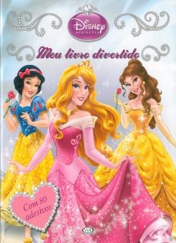 Princesas - Meu Livro Divertido