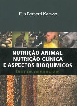 Nutrição Animal, Nutrição Clínica e Aspectos Bioquímicos