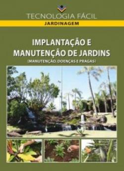 Implantação e Manutenção de Jardins (Manutenção, Doenças e Pragas)