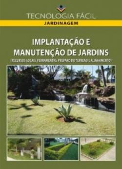 Implantação e Manutenção de Jardins (Recursos Locais, Ferramentas, Preparo do Terreno e Alinhamento)