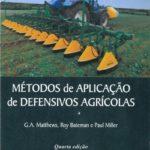 Métodos de Aplicação de Defensivos Agrícolas 4ª Edição