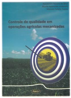 Controle de Qualidade em Operações Agrícolas Mecanizadas