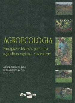 Agroecologia - Princípios e técnicas para uma agricultura orgânica sustentável