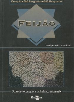 Feijão - Coleção 500 perguntas 500 respostas 2ª Edição revista e atualizada
