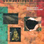 Compostagem - Ciência e prática para a gestão de resíduos orgânicos