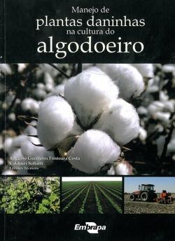 Manejo de plantas daninhas na cultura do Algodoeiro, 1ª edição
