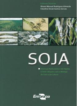 Soja: doenças radiculares e de hastes e inter-relações com o manejo do solo e da cultura