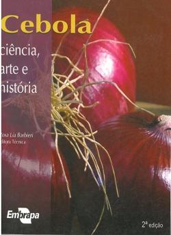 Cebola: Ciência, arte e história, 2ª Edição