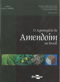 O Agronegócio do Amendoim no Brasil, 2ª Edição