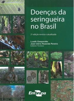 Doenças da Seringueira no Brasil, 2ª Edição
