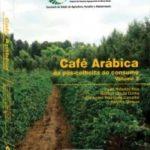 Café Arábica da pós-colheita ao Consumo - Vol 2