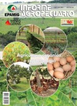 Informe Agropecuário 287 - Agricultura orgânica e agroecologia