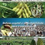 Informe Agropecuário 276 - Defesa vegetal e sustentabilidade para o uso agronegócio