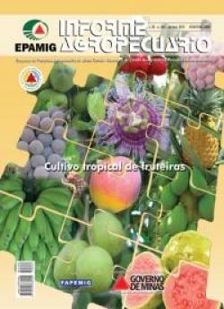 Informe Agropecuário 264 - Cultivo tropical de fruteiras