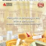 Informe Agropecuário 284 - Pesquisa e tecnologia em leite e derivados
