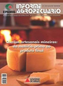 Informe Agropecuário 273 - Queijos artesanais mineiros: da matéria-prima ao produto final