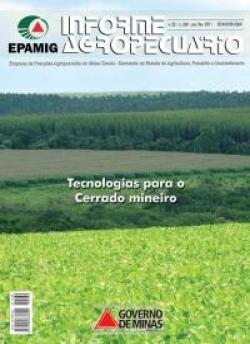 Informe Agropecuário 260 - Tecnologias para o cerrado mineiro