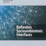 Reflexões Socioambientais: Interfaces