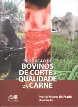 Produção de bovinos de corte e qualidade da carne