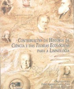 Contribuições da história da ciência e das teorias ecológicas para a limnologia