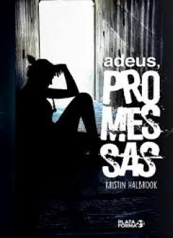 Adeus, promessas