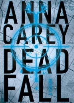 Deadfall - A caçada