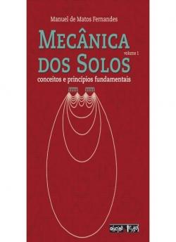 Mecânica dos Solos - Volume 1 - Conceitos e princípios fundamentais