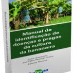 Manual de identificação de doenças e pragas da cultura da bananeira