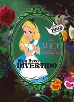 Alice no País das Maravilhas - Meu livro divertido